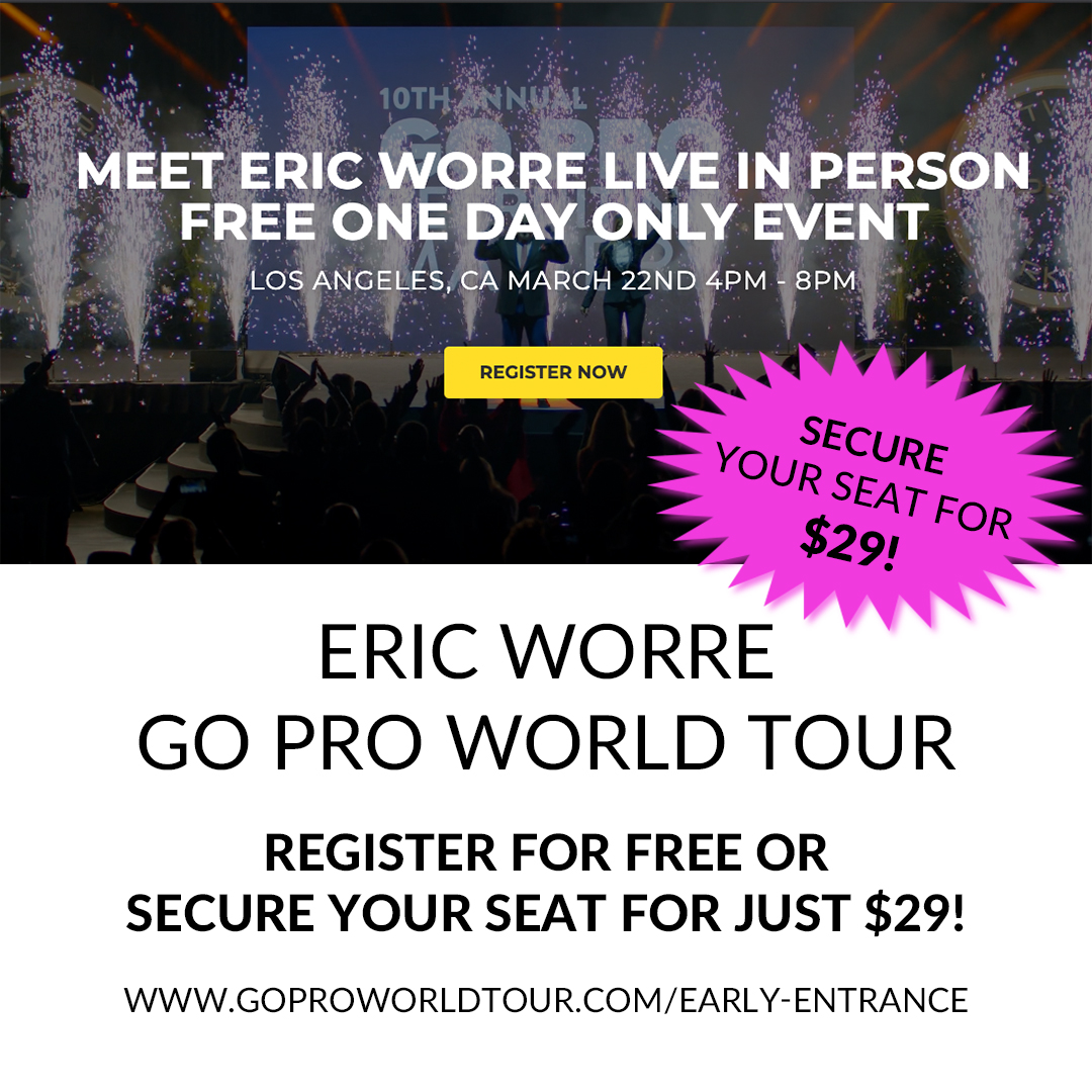 Register for the ERIC WORRE one day only event in Los Angeles!
