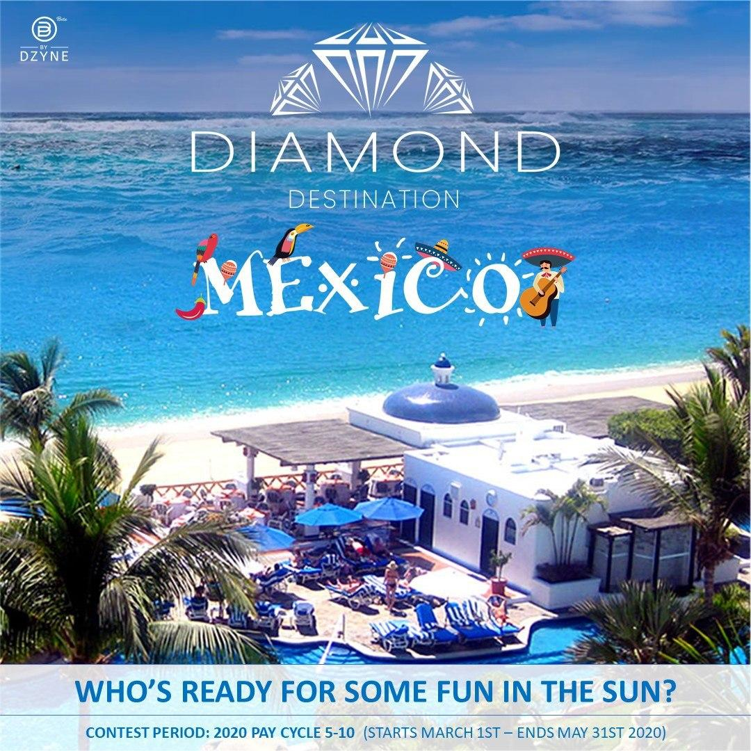 Are you ready for the first ever ByDzyne Diamond Destination trip to MEXICO?